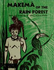 Cover of: Makema of the rain forest | Webb, Nancy