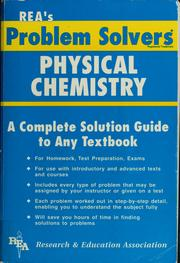 Cover of: The Physical chemistry problem solver | Research and Education Association