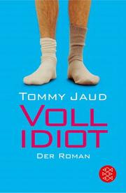 Cover of: Vollidiot | Tommy Jaud