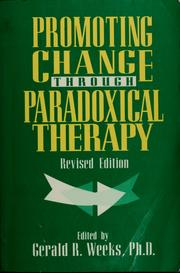 Cover of: Promoting change through paradoxical therapy | Gerald R. Weeks