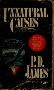 Unnatural causes by P. D. James
