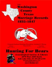 Early Washington County Texas Marriage Records 1835-1847 by Nicholas Russell Murray