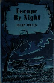 Cover of: Escape by night | Helen Wells