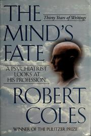 Cover of: The mind's fate | Coles, Robert., Robert Coles