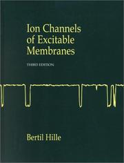 Cover of: Ion Channels of Excitable Membranes (3rd Edition) | Bertil Hille