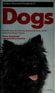 Cover of: Harper's illustrated handbook of dogs | Robert Warren Kirk, Roger A. Caras