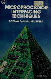 Cover of: Microprocessor interfacing techniques by Rodnay Zaks