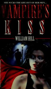 Cover of: Vampire's kiss | Hill, William