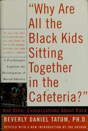 "Cover of: ""Why are all the Black kids sitting together in the cafeteria?"" 