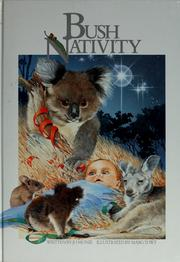 Cover of: Bush Nativity by Jo; Ills. by Marg Towt Monie