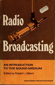 Cover of: Radio broadcasting | Robert L. Hilliard