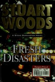 Cover of: Fresh disasters | Stuart Woods