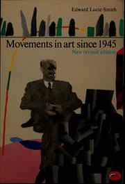 Cover of: Movements in art since 1945 by Lucie-Smith, Edward.