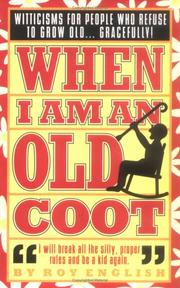 Cover of: When I am an old coot