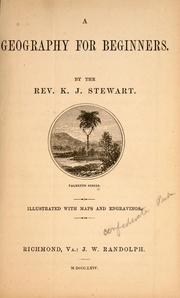 Cover of: A geography for beginners | K. J. Stewart