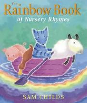 Cover of: The Rainbow Book of Nursery Rhymes