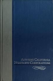 Cover of: Advising California nonprofit corporations | Michael C. Home, Edward D. Giacomini