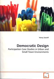 Cover of: Democratic Design: Participation Case Studies in Urban and Small Town Environments
