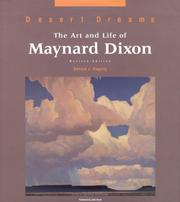 Cover of: Desert dreams: the art and life of Maynard Dixon