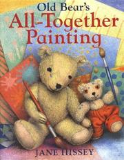 Cover of: Old Bear's all-together painting
