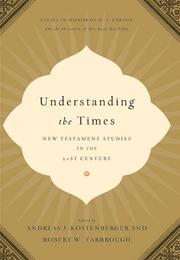 Cover of: Understanding the Times |