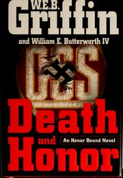 Cover of: Death and honor | William E. Butterworth (W.E.B.) Griffin
