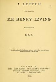 Cover of: A letter concerning Mr. Henry Irving addressed to E.R.H. | Yorick pseud