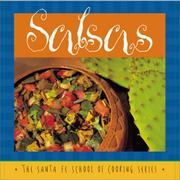 Cover of: Salsas (The Santa Fe School of Cooking Series) | Susan Curtis