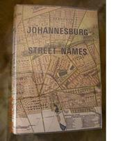 Cover of: Johannesburg street names | Anna H. Smith