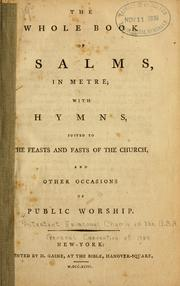 The whole book of Psalms, in metre by Episcopal Church.