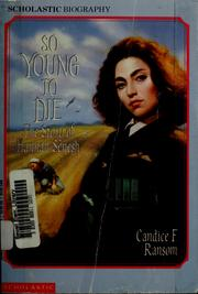 Cover of: So young to die | Candice F. Ransom