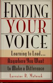 Cover of: Finding your voice | Larraine R. Matusak