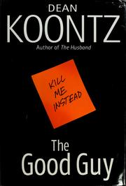 Cover of: The good guy by Dean Koontz.