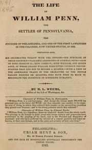 Cover of: The life of William Penn, the settler of Pennsylvania | M. L. Weems