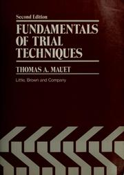 Cover of: Fundamentals of trial techniques | Thomas A. Mauet