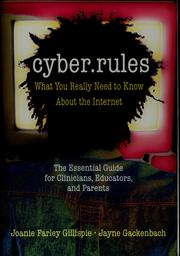 Cover of: Cyber rules | Joanie Farley Gillispie