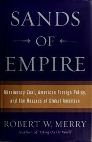 Cover of: Sands of empire | Robert W. Merry