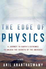 Cover of: The edge of physics by Anil Ananthaswamy