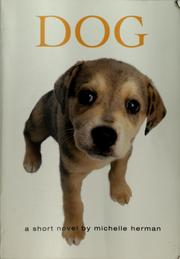 Cover of: Dog | Michelle Herman