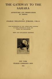 Cover of: The gateway to the Sahara by Charles Wellington Furlong