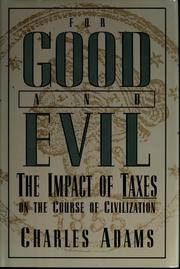 Cover of: For good and evil | Adams, Charles