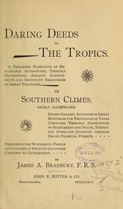 Daring deeds in the tropics
