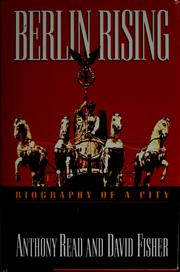 Cover of: Berlin rising | Anthony Read