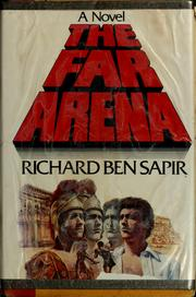 Cover of: The far arena by Richard Sapir