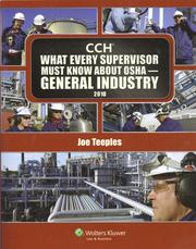 What Every Supervisor Must Know about OSHA -- General Industry by Joe Teeples