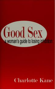 Cover of: Good Sex | Charlotte Kane