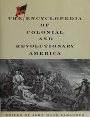 The encyclopedia of colonial and revolutionary America