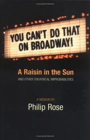 Cover of: You can't do that on Broadway! | Philip Rose