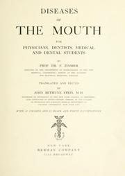 Cover of: Diseases of the mouth | Ferdinand Zinsser