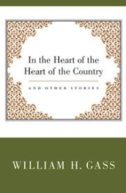 Cover of: In the heart of the heart of the country & other stories